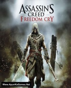 Assassin's Creed 4 Black Flag Freedom Cry Game Free Download