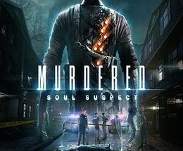 Murdered: Soul Suspect Game Free Download