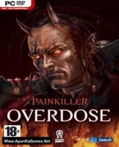 Painkiller Overdose Game Free Download