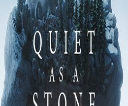 Quiet as a Stone Game Free Download