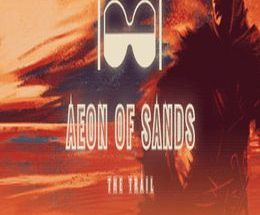 Aeon of Sands: The Trail Game Free Download