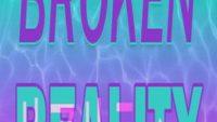 Broken Reality Game Free Download