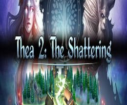 Thea 2: The Shattering Game Free Download