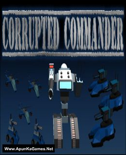 Corrupted Commander Game Free Download