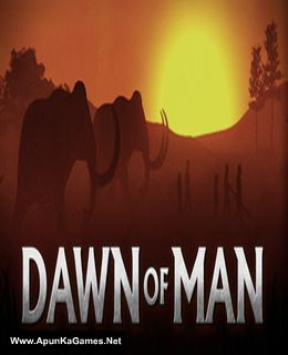 Dawn of Man Game Free Download