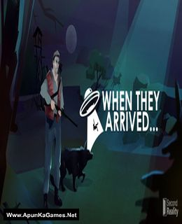 When They Arrived Game Free Download