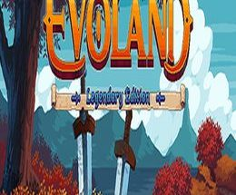 Evoland Legendary Edition Game