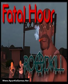 Fatal Hour: Roadkill Game