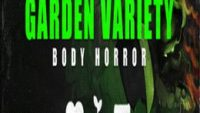 Garden Variety Body Horror: Rare Import Game