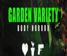 Garden Variety Body Horror: Rare Import Game