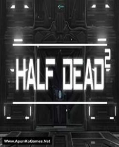 Half Dead 2 Game Free Download