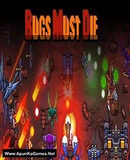 Bugs Must Die Game Free Download