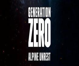 Generation Zero – Alpine Unrest