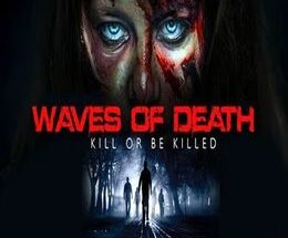 Waves of Death