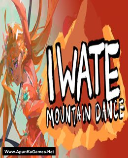 Iwate Mountain Dance Cover, Poster, Full Version, PC Game, Download Free