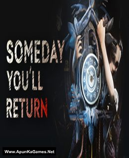 Someday Youll Return Cover, Poster, Full Version, PC Game, Download Free