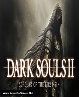 Dark Souls II Scholar of The First Sin Cover, Poster, Full Version, PC Game, Download Free